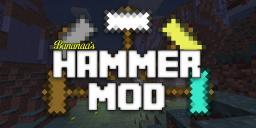 [1.7.2][FORGE] Bananaa's Hammer Mod [1.5.0] Minecraft