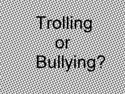Discussion Blog #2: Trolling or Bully? Minecraft Blog