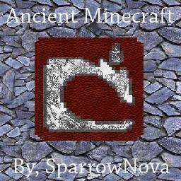 Ancient  Minecraft (Somewhat a Story) Minecraft Blog