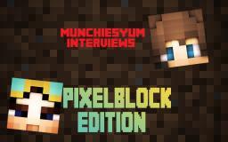 Interview with PixelBlock Minecraft Blog Post