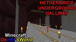 Netherbrick Underground Hallway Minecraft Map & Project