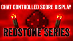Chat Controlled Score Display - Redstone Series Minecraft Map & Project