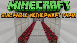Minecraft: Stackable Netherwart Farm Tutorial Minecraft Project