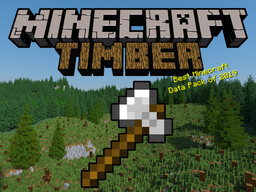 Timber Datapack Minecraft Data Pack