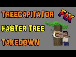 TreeCapitator slow chopping fixed! Minecraft Blog