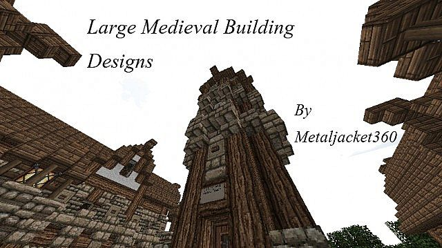 Large Medieval Building Designs Minecraft Project