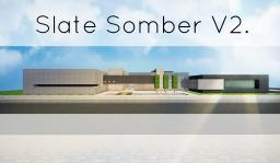 Slate Somber V2. [New Come Back to PMC] Minecraft Map & Project