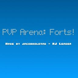 PVP Arena: Forts! Minecraft Project