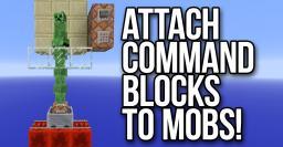 Attach Command Blocks to Mobs! [13w39b] Minecraft Project