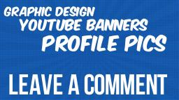 Graphic Design and Profile Design Requests (Youtube Banners Etc) CLOSED Minecraft Blog