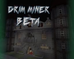 Grim Miner Beta Minecraft Texture Pack