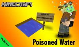 new Poisoned Water game mechanic