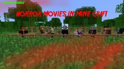 [1.5.2]Horror Movies in Minecraft! ~New Update~