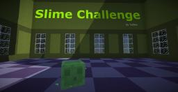 Slime Challenge [1.7.2] Minecraft Map & Project