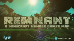 Remnant - Hunger Games Map by FyreUK Minecraft