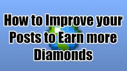 How to Improve your Posts to Earn More Diamonds Minecraft Blog
