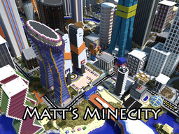 Matt's MineCity - Massive Modern City - DOWNLOAD! Minecraft Map & Project