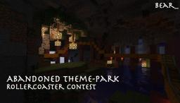 Abandoned theme park - RollerCoaster Contest - 11th place! Minecraft Map & Project