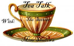 Tea Talk : First edition! ~ TheSettler talks to Miss Shadowz! Minecraft Blog