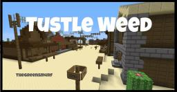 Tustle Weed - Minecraft Adventure Map Minecraft Map & Project