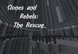 Clones and Rebels : The Rescue (Cops and Robbers-Star Wars edition) (1.7) Minecraft