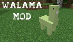 Walama [1.6.4] [Forge] Minecraft Mod
