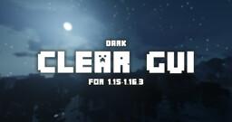 Clear GUI! (Dark)  [1.15-1.16.3] Minecraft Texture Pack
