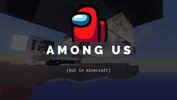 Among Us Minecraft Minecraft Map & Project