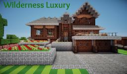 Wilderness Luxury Minecraft Map & Project