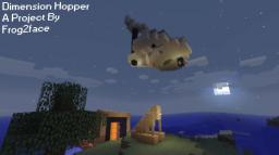 Dimension Hopper (Awfully Shoddy :/ )