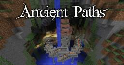 """Ancient Paths"" [Contest] Minecraft Map & Project"