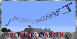 Planet Minecraft Roller Coaster Minecraft Map & Project