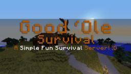 Good 'Ole Survival Minecraft Server
