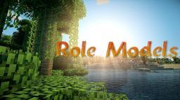 ~Role Models Minecraft Blog