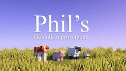 Phil's Default Improvements [1.16] Minecraft Texture Pack