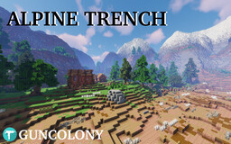 Alpine Trench - A Trench Warfare map for Guncolony Minecraft Map & Project