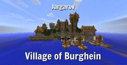 Village of Burghein Minecraft Project