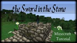 The Sword in the Stone - Minecraft Tutorial Minecraft Blog Post