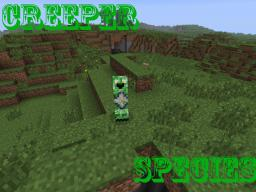Creeper Species [1.7.2 / 1.6.4 / 1.5.2] [Forge] Minecraft Mod