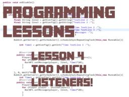 Bukkit Plugin Tutorial 4: Too much listeners. Minecraft Blog Post