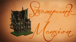 ►Steampunk Mansion - [Download] Minecraft