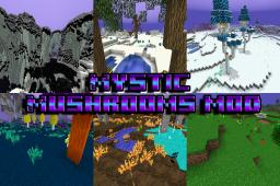 [Mystic Mushrooms mod] v4.0.1 [MC 1.6.4][Forge][+ 54 Blocks| + 47 Items][Added a Essence Fabricator and a Config File!][55 diamonds?]