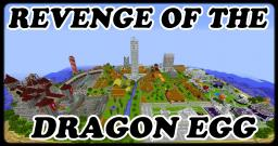 [1.7.2] Revenge Of The Dragon Egg [RPG/ADV/CREATION] [30000+ Downloads!] [15 Months/ 1000+ Hours Work] [Feedback Wanted!] Minecraft
