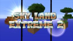 Sky Land Extreme 2 Minecraft Project