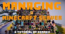 How to Manage a Minecraft Server Minecraft Blog