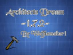 Architects Dream 1.7.2 |New Photos| Minecraft Texture Pack