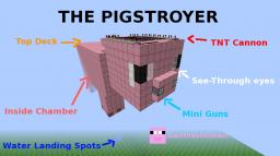 THE PIGSTROYER - A Flying  Pig-Shaped Machine that shoots fireballs from it's nose and has a double powered double barrel TNT Cannon Plus more! Minecraft