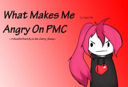 What Makes Me Angry On PMC ~Rant~ Minecraft