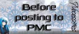 Before posting to PMC