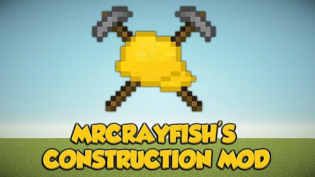 Construction Mod!
